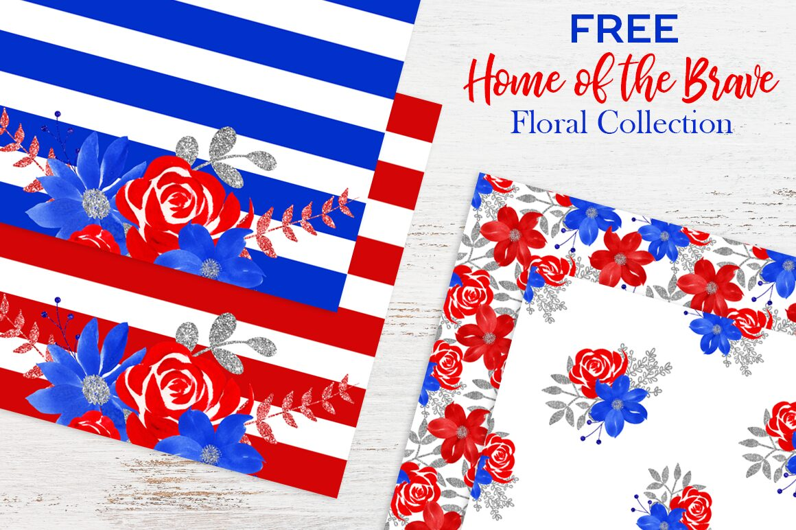 Free Home of the Brave Floral Graphics Collection